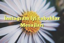 Photo of İnstagram Iyi sabahlar Mesajları
