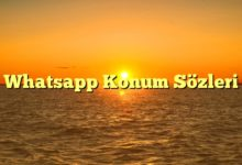 Photo of Whatsapp Konum Sözleri