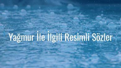 Photo of Yağmur İle İlgili Resimli Sözler