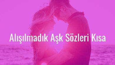 Photo of Alışılmadık Aşk Sözleri Kısa – 2020 Aşk Sözleri Uzun