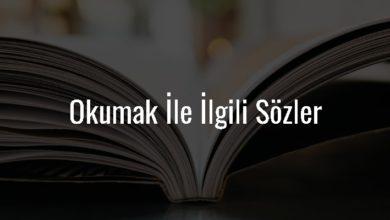 Photo of Okumak İle İlgili Sözler