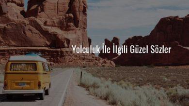Photo of Yolculuk Sözleri
