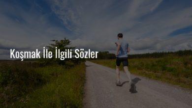 Photo of Koşmak İle İlgili Sözler – Koşmak Sözleri Kısa