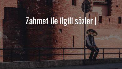 Photo of Zahmet İle İlgili Sözler – Güzel Zahmet Sözleri