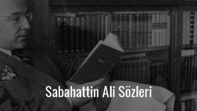Photo of Sabahattin Ali sözleri: Sırça Köşk, Kürk Mantolu Madonna ve Canım Aliye Ruhum Filiz'den alıntılar ve şiirlerinden şarkı sözleri