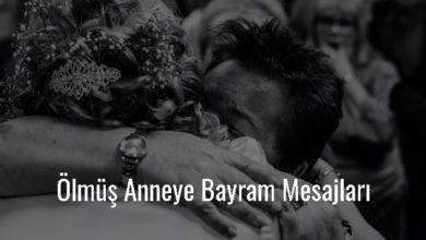 Photo of Ölmüş Anneye Bayram Mesajları
