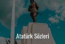 Photo of Atatürk sözleri – Mustafa Kemal Sözleri