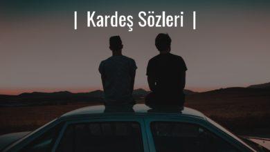 Photo of Kardeş Sözleri – Kardeşlik Sözleri