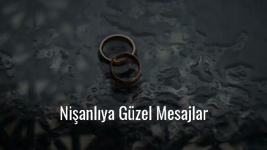 Photo of Nişanlıya Güzel Mesajlar