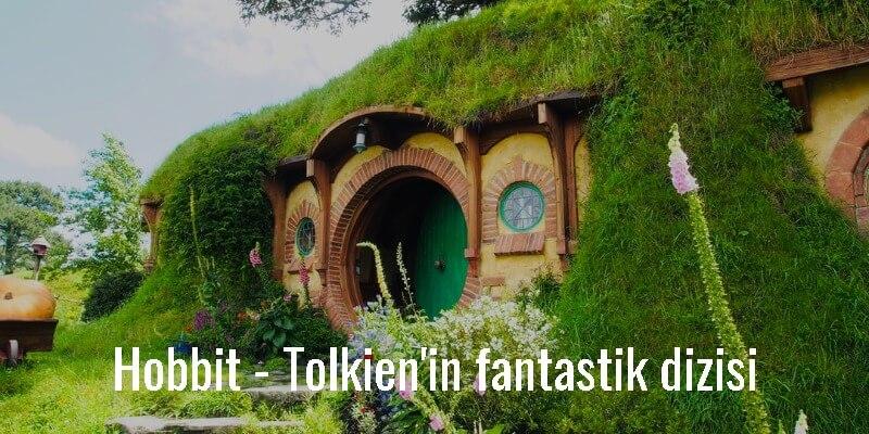 Hobbit - Tolkien'in fantastik dizisi
