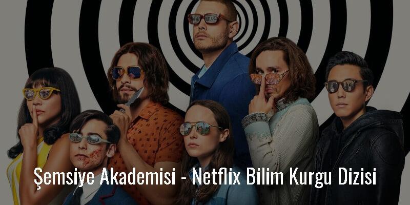 Şemsiye Akademisi - Netflix Bilim Kurgu Dizisi